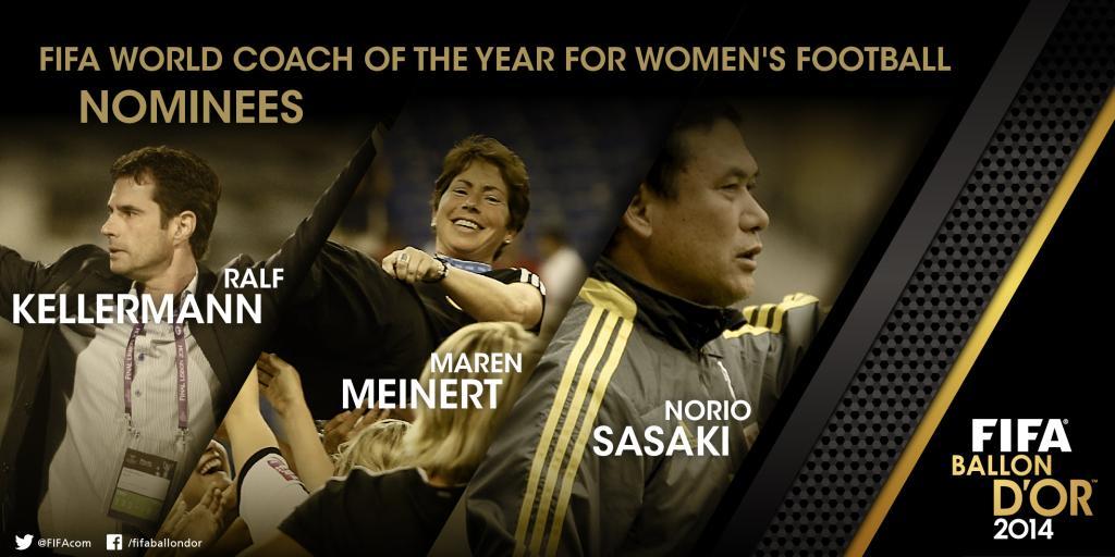 Ralf Kellermann, Maren Meinert and Norio Sasaki are finalists for FIFA World Coach of the Year.