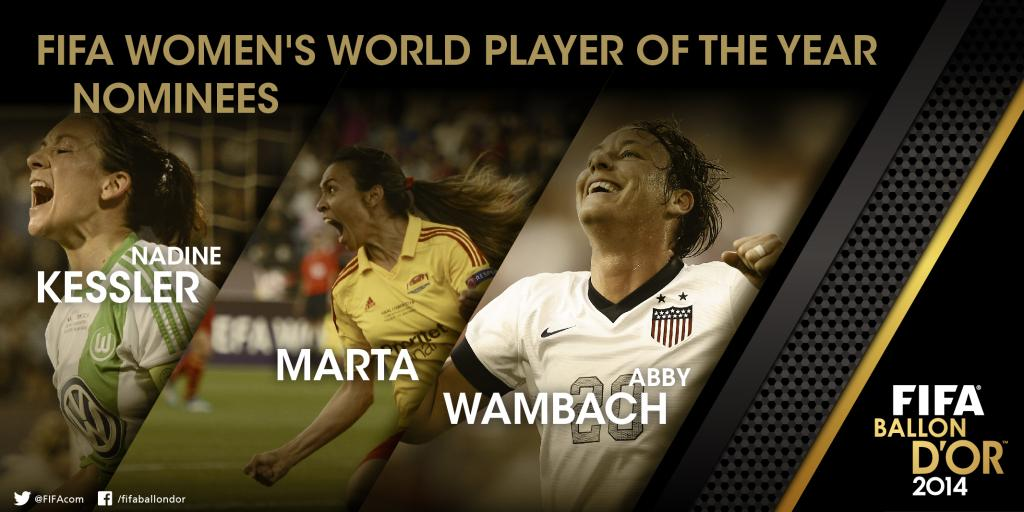 Nadine Keßler, Marta and Abby Wambach are finalists for FIFA Women's World Player of the Year.