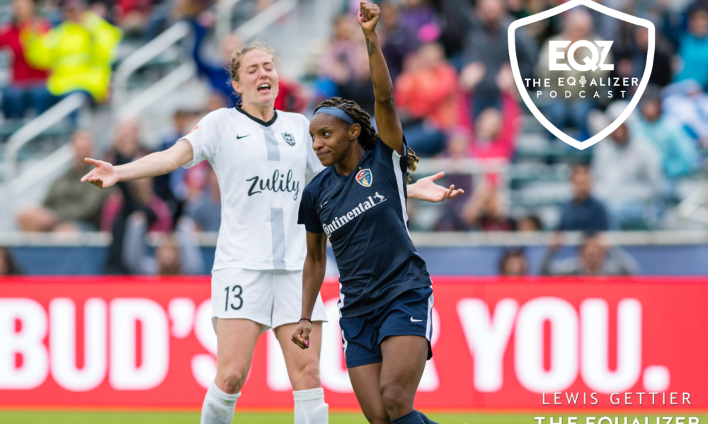 The Equalizer Podcast, Episode 81: NWSL Semifinal Recap
